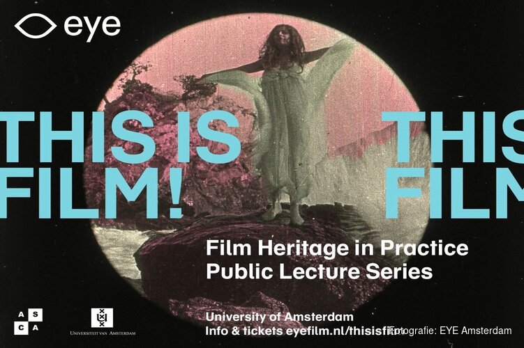 This is film! Film Heritage in Practice in Eye