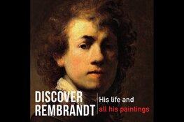 Alle Rembrandt schilderijen ter wereld deze zomer te zien in RAI Amsterdam