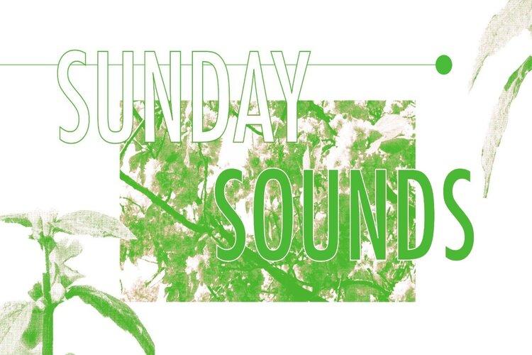 SUNDAY SOUNDS: MELLOW MUSIC EDITIE